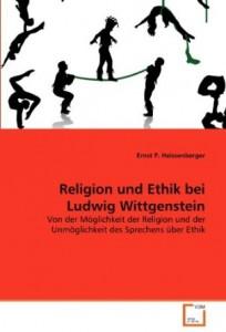 Religion und Ethik bei Ludwig Wittgenstein
